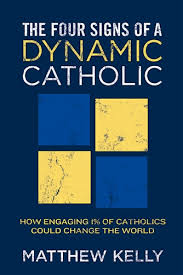 Book Review: The Four Signs of a Dynamic Catholic